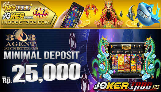 Deposit Slot 25Rb Agen Joker123 Indonesia